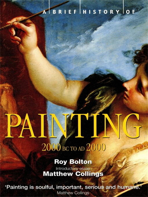 Title details for A Brief History of Painting by Roy Bolton - Available