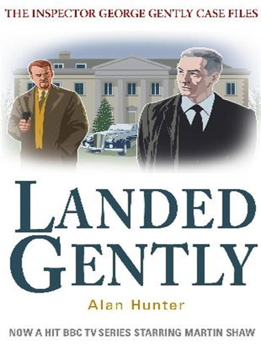 Title details for Landed Gently by Alan Hunter - Available