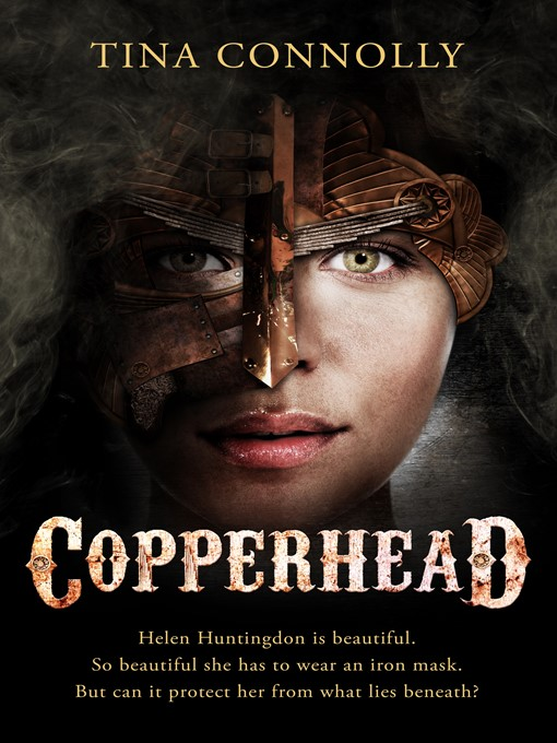 Title details for Copperhead by Tina Connolly - Available
