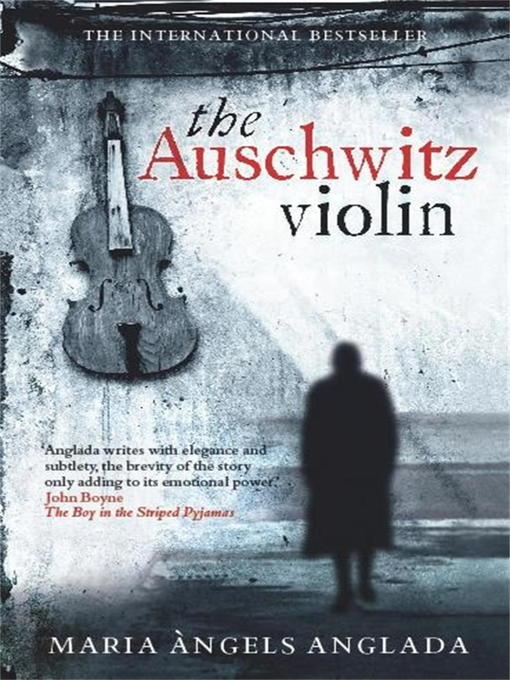 Title details for The Auschwitz Violin by Maria Angels Anglada - Available