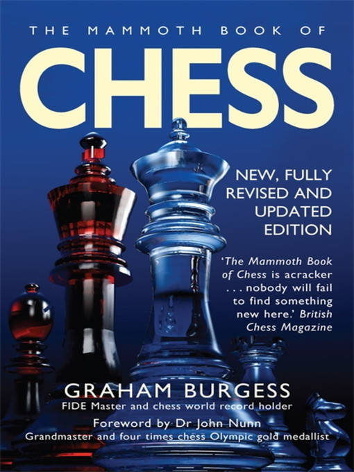 Title details for The Mammoth Book of Chess by Graham Burgess - Wait list