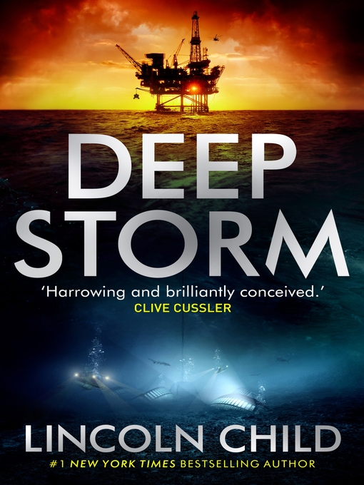 Title details for Deep Storm by Lincoln Child - Available