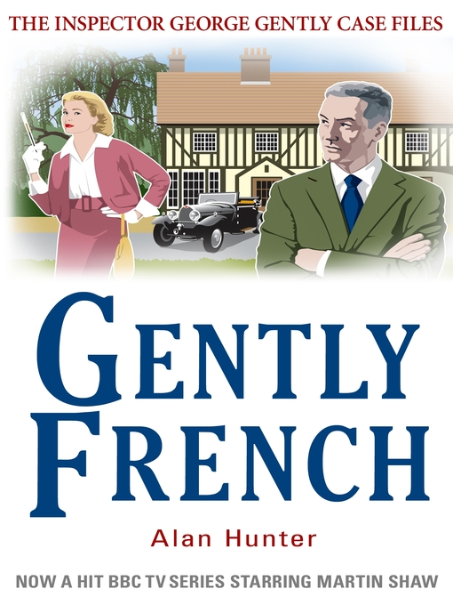 Title details for Gently French by Alan Hunter - Available