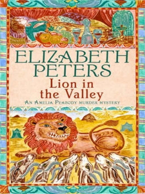 Title details for Lion in the Valley by Elizabeth Peters - Available