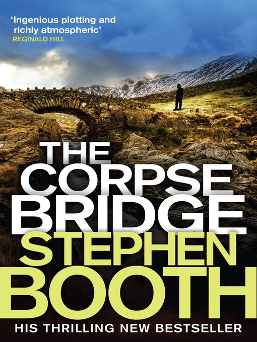 Title details for The Corpse Bridge by Stephen Booth - Available