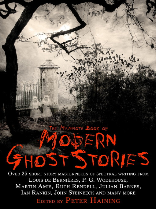 Title details for The Mammoth Book of Modern Ghost Stories by Peter Haining - Available