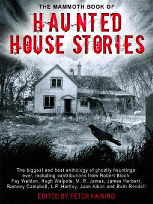 Title details for The Mammoth Book of Haunted House Stories by Peter Haining - Available