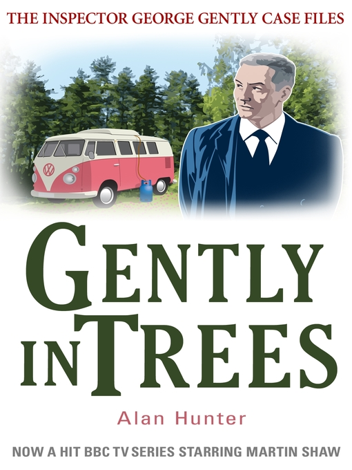 Title details for Gently in Trees by Alan Hunter - Available