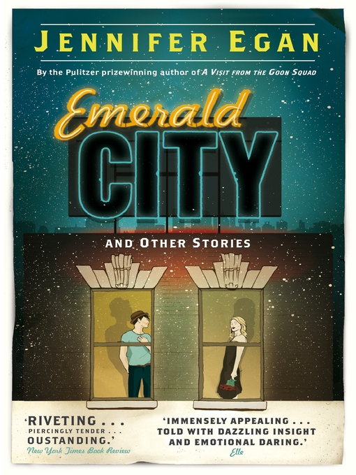 Title details for Emerald City and Other Stories by Jennifer Egan - Available