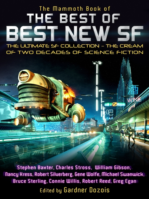 Title details for The Mammoth Book of the Best of Best New SF by Gardner Dozois - Available