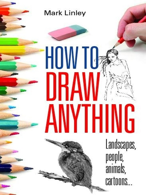 Title details for How to Draw Anything by Mark Linley - Wait list