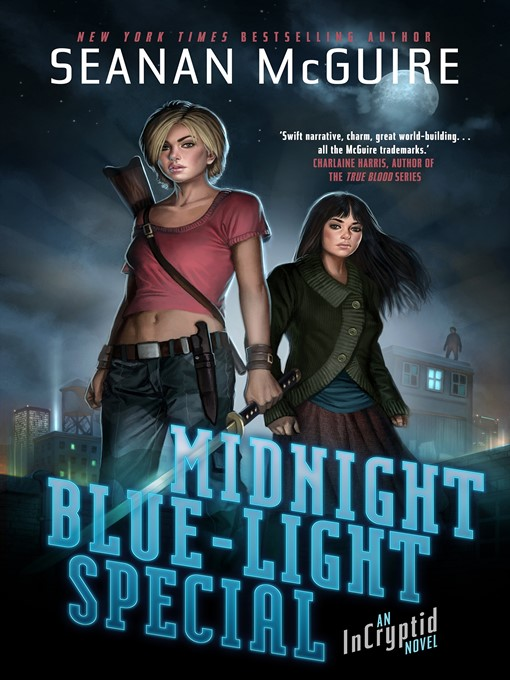 Title details for Midnight Blue-Light Special by Seanan McGuire - Available