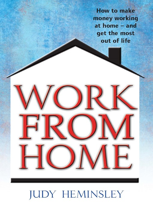 Title details for Work from Home by Judy Heminsley - Wait list
