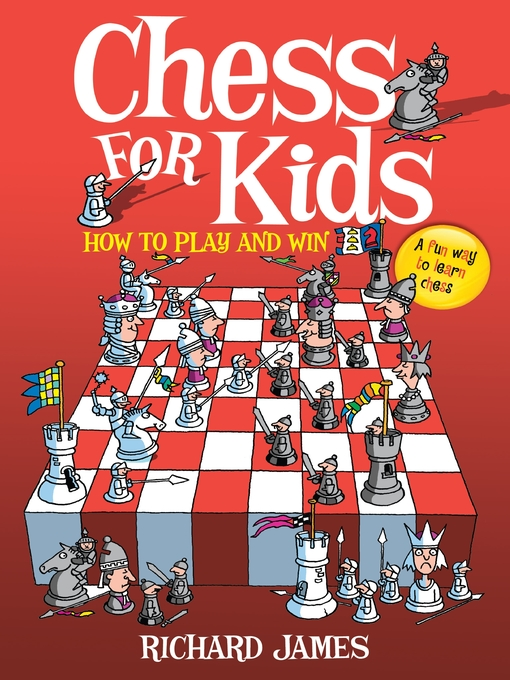 Title details for Chess for Kids by Richard James - Wait list