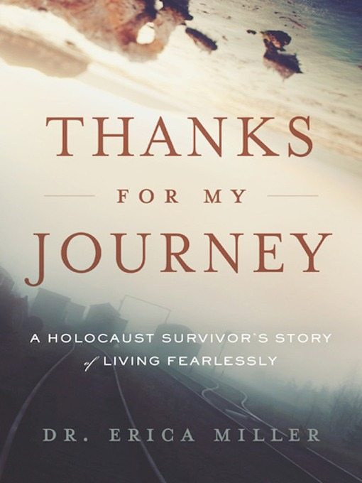 Title details for Thanks for My Journey by Dr. Erica Miller - Available