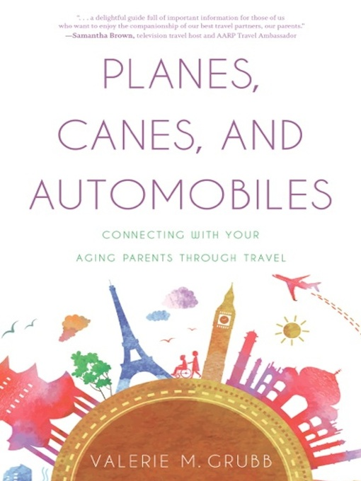 Title details for Planes, Canes, and Automobiles by Valerie M. Grubb - Available