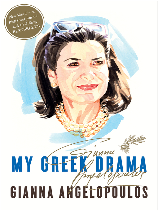 Title details for My Greek Drama by Gianna Angelopoulos - Available