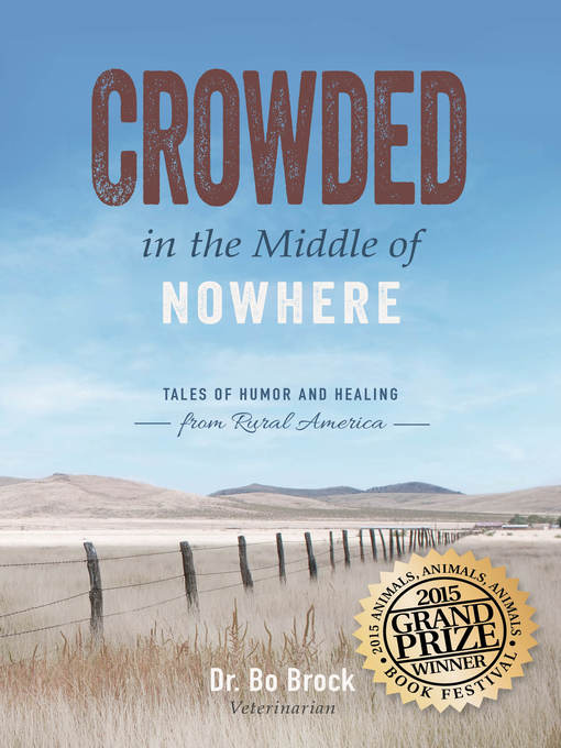 Title details for Crowded in the Middle of Nowhere by Bo Brock - Available