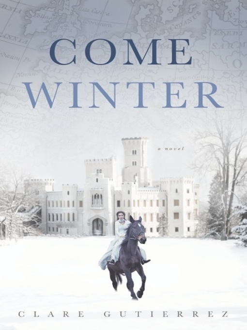 Title details for Come Winter by Clare Gutierrez - Available