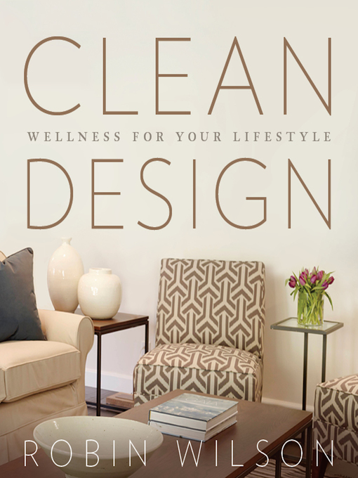 Title details for Clean Design by Robin Wilson - Available