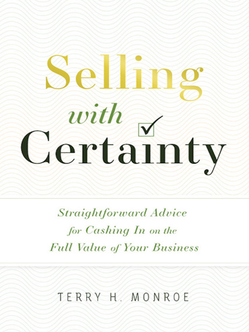 Title details for Selling with Certainty by Terry H. Monroe - Available