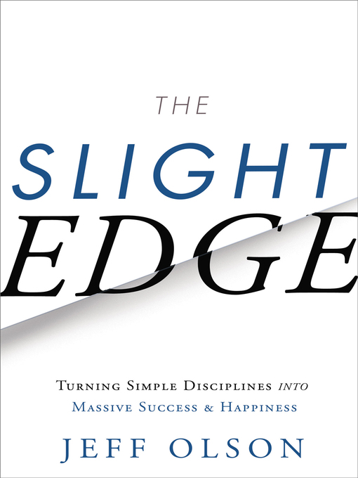 Title details for The Slight Edge by Jeff Olson - Wait list