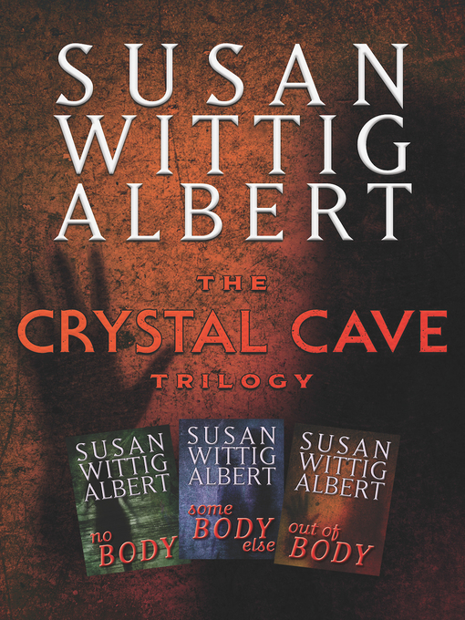 Title details for The Crystal Cave Trilogy by Susan Wittig Albert - Wait list