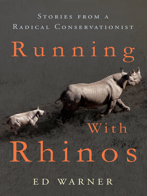 Title details for Running with Rhinos by Ed Warner - Available