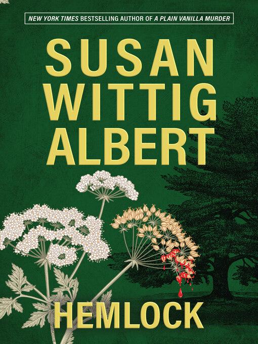 Title details for Hemlock by Susan Wittig Albert - Available
