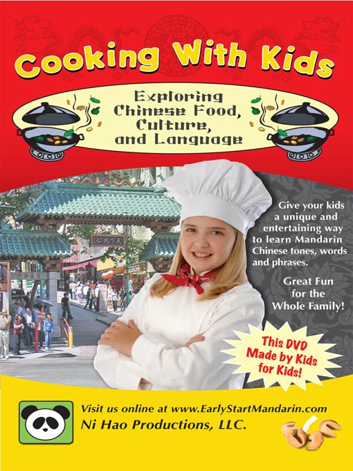Title details for Exploring Chinese Food, Culture, and Language by Ni Hao Productions, LLC - Available