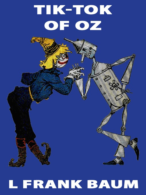 Title details for Tik-Tok of Oz by L. Frank Baum - Available