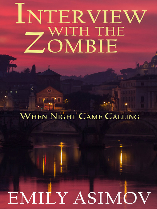 Title details for When Night Came Calling by Emily Asimov - Wait list