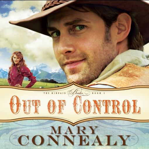 Title details for Out of Control by Mary Connealy - Wait list