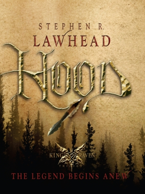 Title details for Hood by Stephen R Lawhead - Wait list