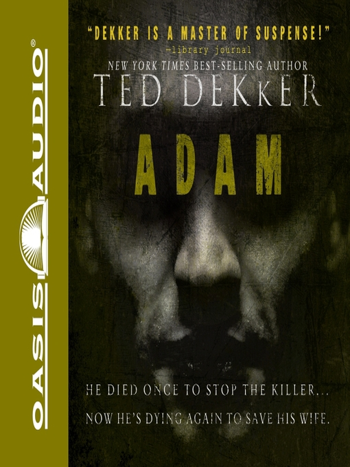 Title details for Adam by Ted Dekker - Available