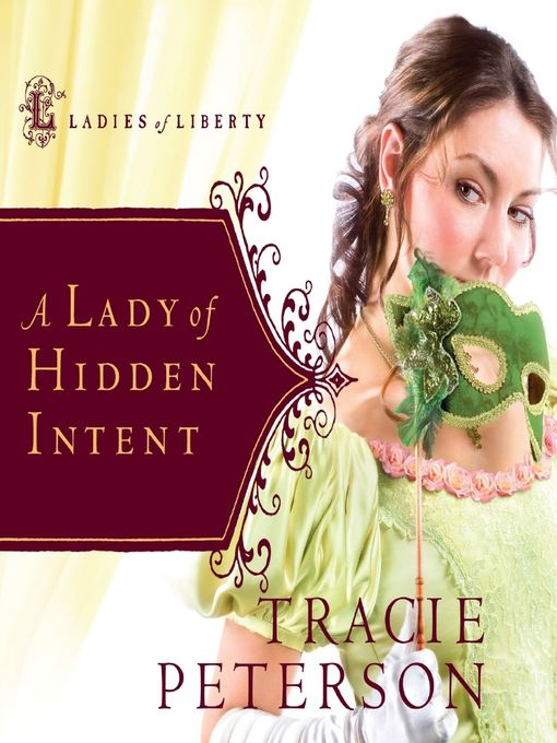 Title details for A Lady of Hidden Intent by Tracie Peterson - Wait list