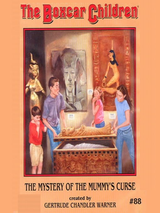 Title details for The Mystery of the Mummy's Curse by Gertrude Chandler Warner - Available