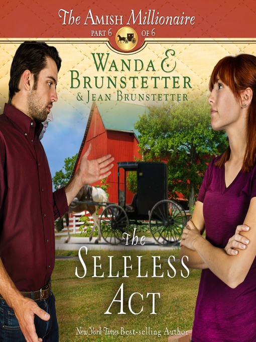 Title details for The Selfless Act by Wanda E Brunstetter - Available
