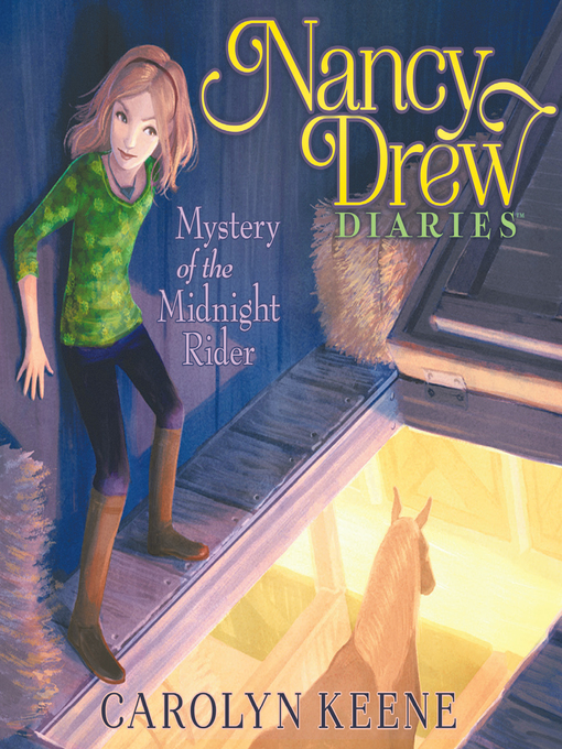 Title details for Mystery of the Midnight Rider by Carolyn Keene - Wait list