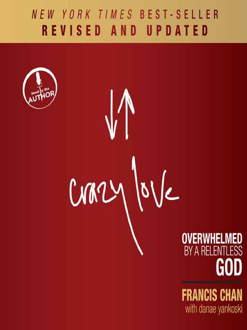 Title details for Crazy Love, Revised and Updated by Francis Chan - Wait list