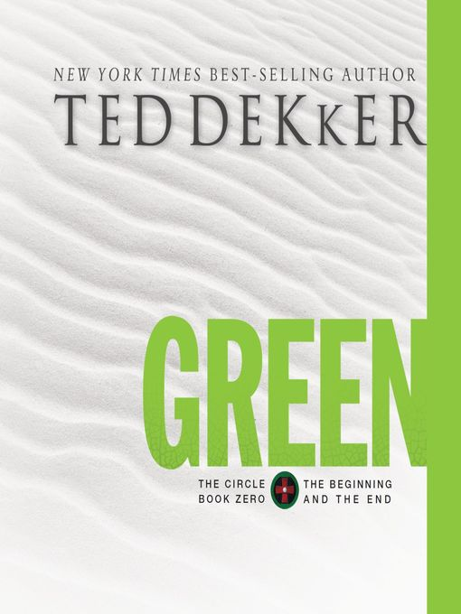 Title details for Green by Ted Dekker - Wait list