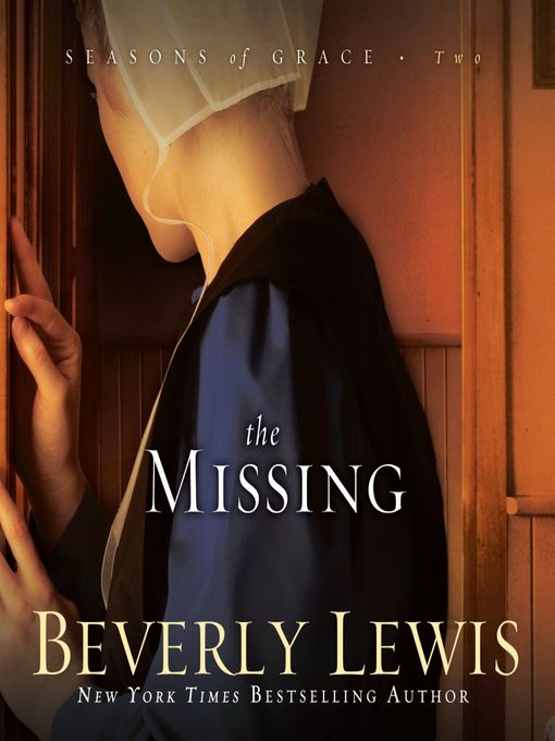 Title details for The Missing by Beverly Lewis - Wait list