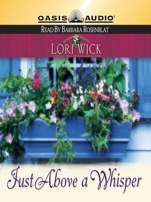Title details for Just Above a Whisper by Lori Wick - Available