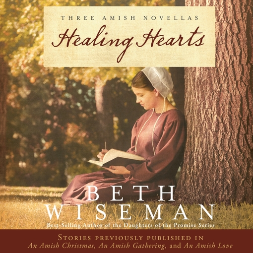 Title details for Healing Hearts by Beth Wiseman - Available