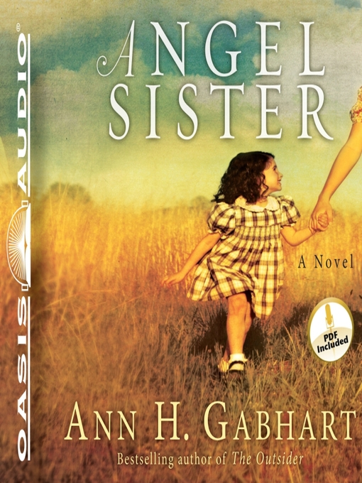 Title details for Angel Sister by Ann H. Gabhart - Available