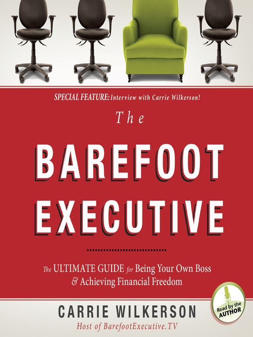 Title details for The Barefoot Executive by Carrie Wilkerson - Available