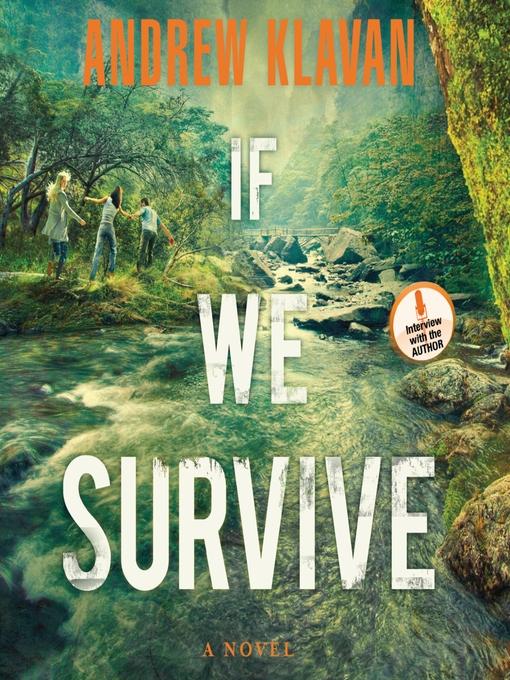 Title details for If We Survive by Andrew Klavan - Wait list