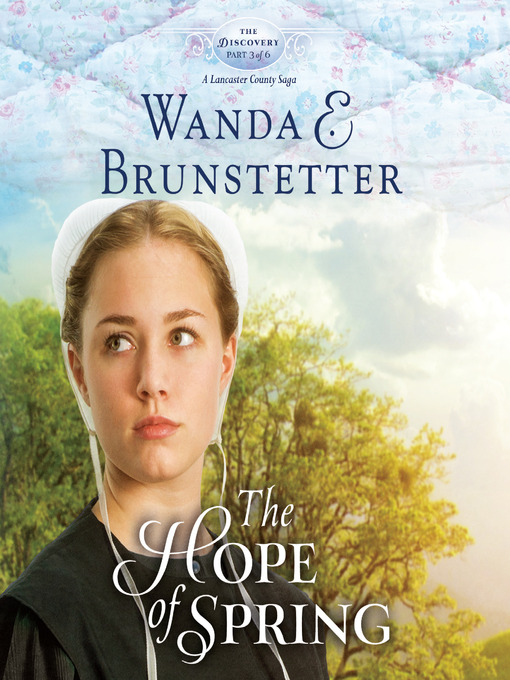 Title details for The Hope of Spring by Wanda E Brunstetter - Available