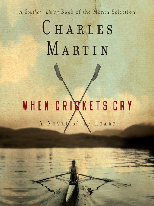 Title details for When Crickets Cry by Charles Martin - Wait list