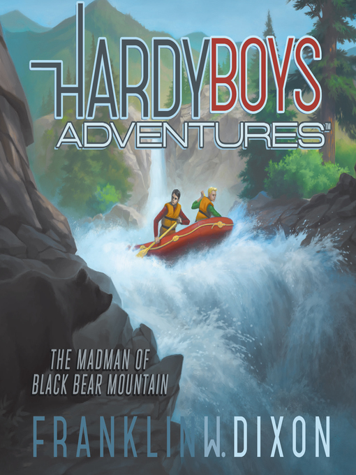 Title details for The Madman of Black Bear Mountain by Franklin W. Dixon - Available
